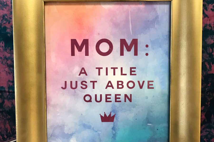 Mom a Title Above Queen